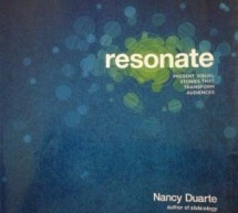 Speak better = Resonate!! the book by Nancy Duarte